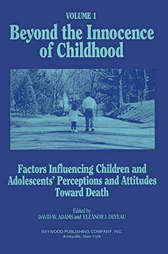 Beyond the Innocence of Childhood, Volume 1: Deveau, Eleanor J.,