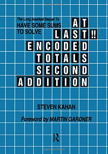 9780895031716: At Last!! Encoded Totals Second Addition: The Long-awaited Sequel to Have Some Sums to Solve: 2