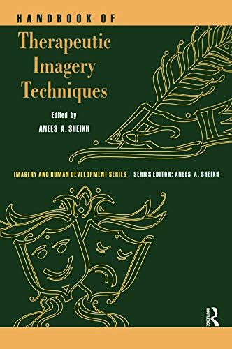 9780895032164: Handbook of Therapeutic Imagery Techniques (Imagery and Human Development Series)