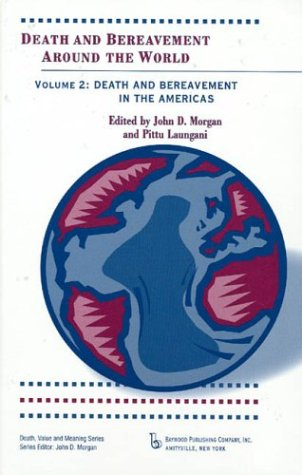 9780895032331: Death and Bereavement Around the World: Death and Bereavement in the Americas: Volume 2