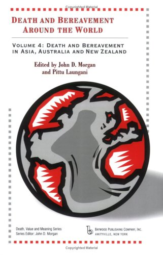 9780895032355: Death and Bereavement Around the World: Death and Bereavement in Asia, Australia and New Zealand: Volume 4