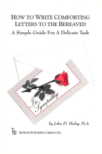 9780895032560: How to Write Comforting Letters to the Bereaved: A Simple Guide for a Delicate Task