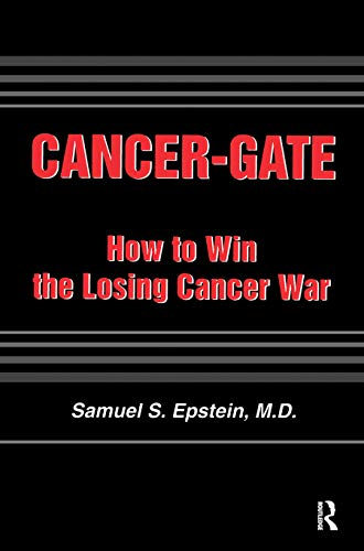 9780895033109: Cancer-gate: How to Win the Losing Cancer War (Policy, Politics, Health and Medicine Series)
