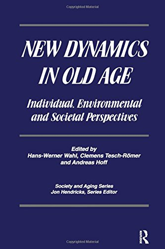 9780895033222: New Dynamics in Old Age: Individual, Environmental and Societal Perspectives (Society and Aging Series)
