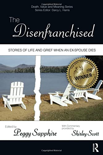 9780895038227: The Disenfranchised: Stories of Life and Grief When an Ex-Spouse Dies (Death, Value and Meaning Series)