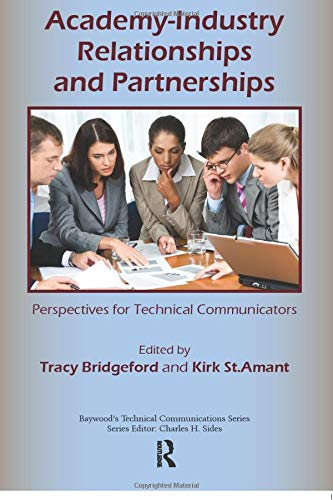 9780895039071: Academy-Industry Relationships and Partnerships: Perspectives for Technical Communicators (Baywood's Technical Communications)
