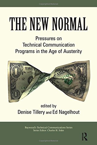 9780895039149: The New Normal: Pressures on Technical Communication Programs in the Age of Austerity (Baywood's Technical Communications)
