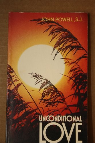 Unconditional Love (0895050293) by John Powell