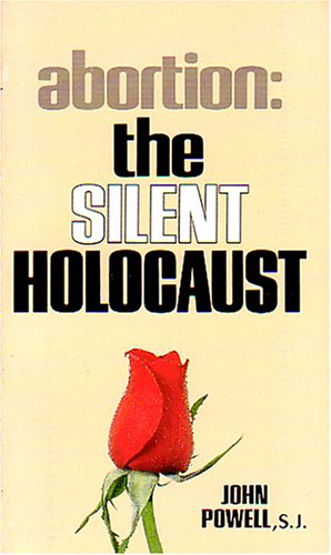9780895050632: Abortion the Silent Holocaust