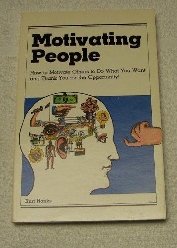 Motivating People: Kurt Hanks