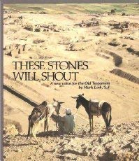 9780895051172: These Stones Will Shout: A New Voice for the Old Testament