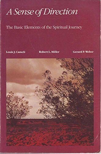 A Sense of Direction: The Basic Elements of the Spiritual Journey: Louis J. Cameli