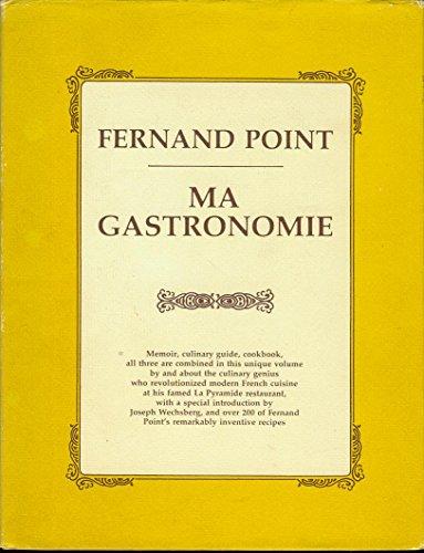 Ma Gastronomie: Fernand Point