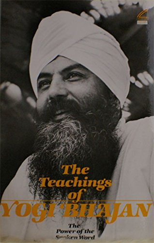 9780895090522: The Teachings of Yogi Bhajan: The Power of the Spoken Word