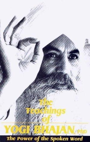 9780895090522: The Teachings of Yogi Bhajan: The Power of the Spoken Word