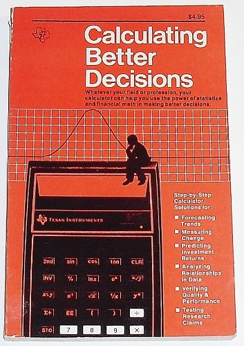 Calculating Better Decisions: Center, Texas Instruments Learning
