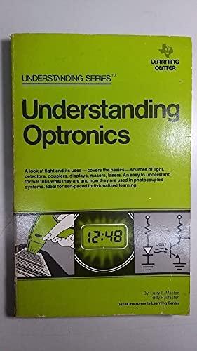 9780895120496: Understanding Optronics (Understanding series)