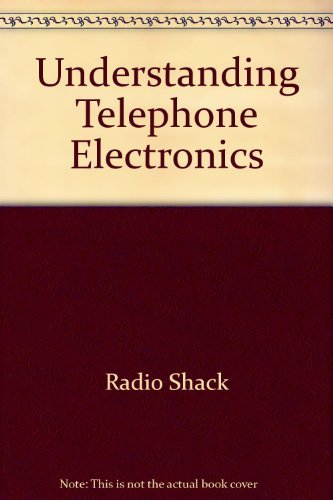 Understanding Telephone Electronics (Understanding series): John L Fike