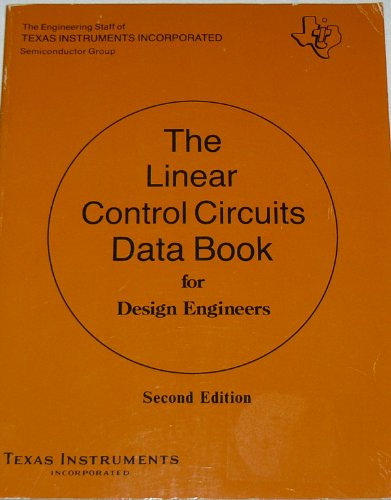 Linear Control Circuits Data Book for Design: Texas Instruments Engineering