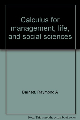 9780895170033: Calculus for management, life, and social sciences
