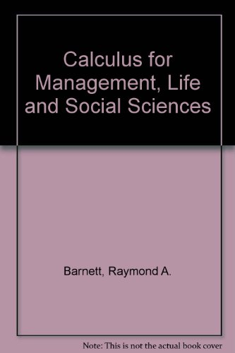 9780895170255: Calculus for Management, Life and Social Sciences