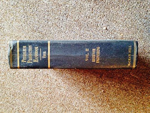 9780895202321: Petroleum Production Handbook Volume II Reservoir Engineering