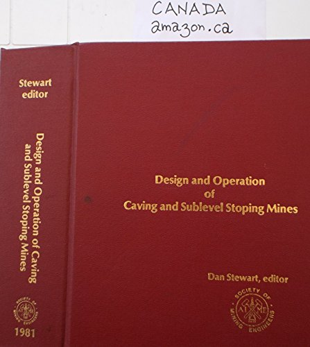 9780895202871: Design and Operation of Caving and Sublevel Stoping Mines