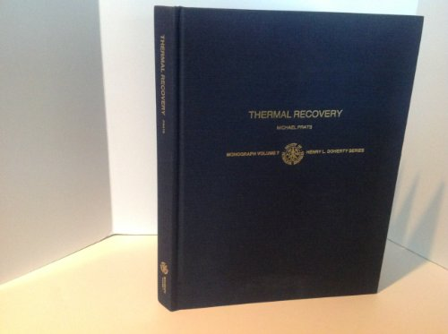 9780895203144: 7: Thermal Recovery (Monograph, Volume 7)
