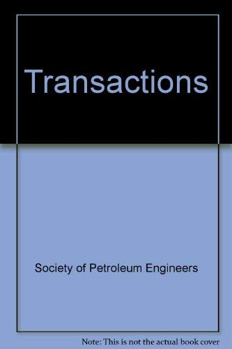 Transactions of the Society of Petroleum Engineers Vol. 275 1983: N/A