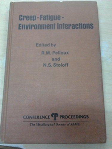 Creep-Fatigue-Environment Interactions: Pelloux, RM