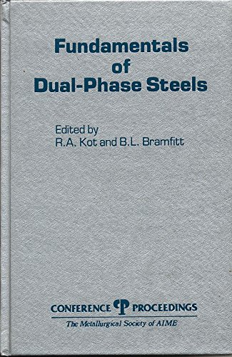 Fundamentals of dual-phase steels: Proceedings of a symposium (Conference proceedings)
