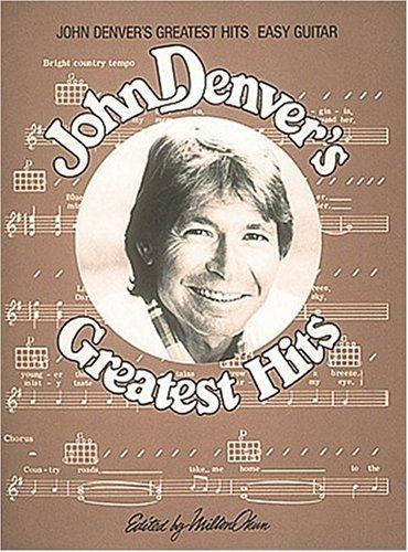 John Denver's Greatest Hits Easy Guitar Arrangements: Denver, John