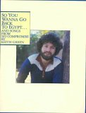 So You Wanna Go Back to Egypt and Songs from No Compromise (0895241234) by Green, Keith