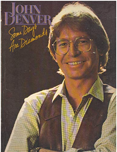 John Denver: Some Days Are Diamonds: Okun, Milton