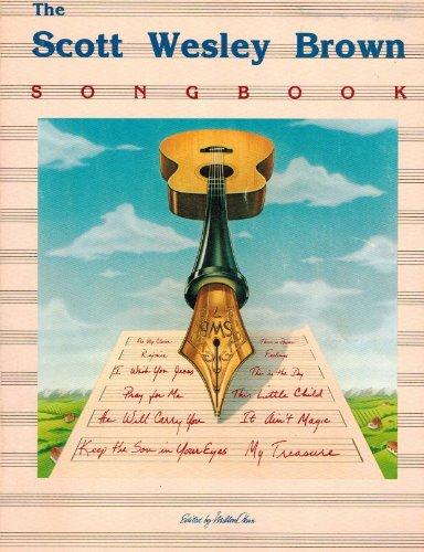 9780895241818: The Scott Wesley Brown Songbook