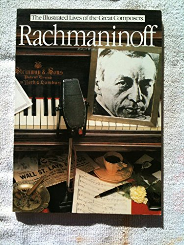 9780895242082: Rachmaninoff ; The Illustrated Lives of the Great Composers