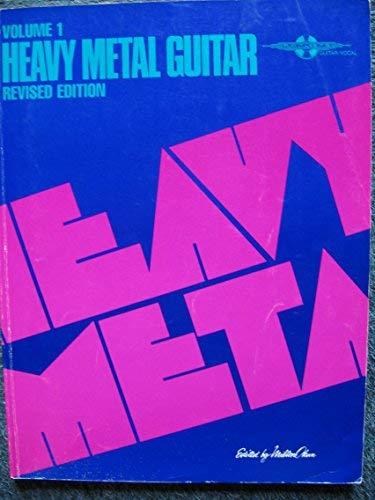 9780895242211: Heavy Metal Guitar: Volume 1 Revised Edition