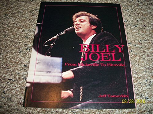 9780895242280: Billy Joel: From Hicksville to Hitsville