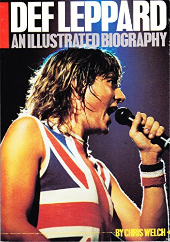 9780895242662: Def Leppard: An Illustrated Biography.
