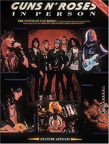 Guns N'roses In Person - Biography: Guns N' Roses