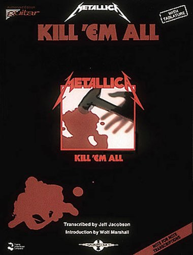 9780895244963: Metallica - Kill 'Em All*
