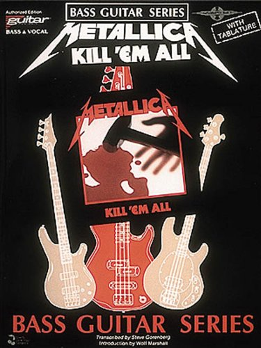 9780895245144: Metallica - Kill 'Em All [Bass Guitar Series, with Tablature]
