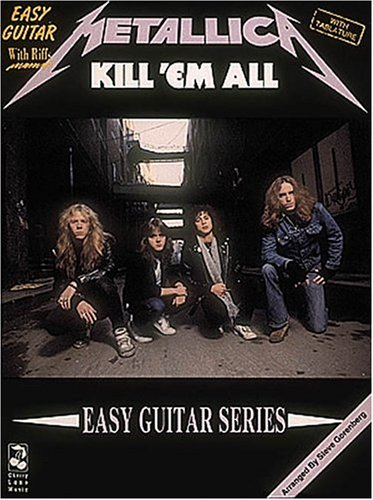 9780895245151: Metallica: Easy Guitar and Vocal: Kill 'Em All (Play it Like it is)
