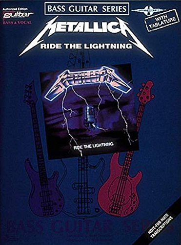 9780895245540: Metallica: Ride the Lightning: Bass Guitar and Vocal (Play it Like it is)