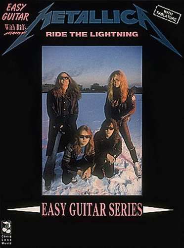 9780895245557: Metallica - Ride the Lightning*: Easy Guitar and Vocal (Play it Like it is)