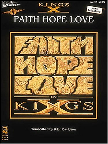 King's X - Faith, Hope, Love: King's X
