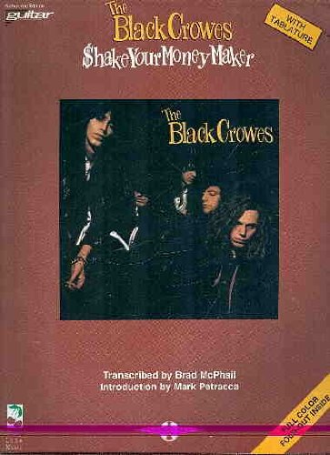 9780895246554: The Black Crowes- Shake Your Money Maker (Guitar-Vocal): Play-It-Like-It-Is-Guitar