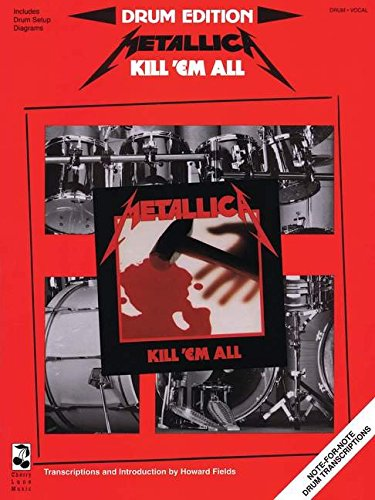 9780895246578: Metallica - Kill 'em All: Drum Edition - Includes Drum Setup Diagrams (Play it Like it is)