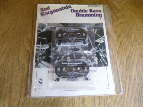 9780895246912: Double Bass Drumming by Rod Morgenstein - Cherry Lane Music Drum Series Book with 2 Audio Cassettes. Drum Method.