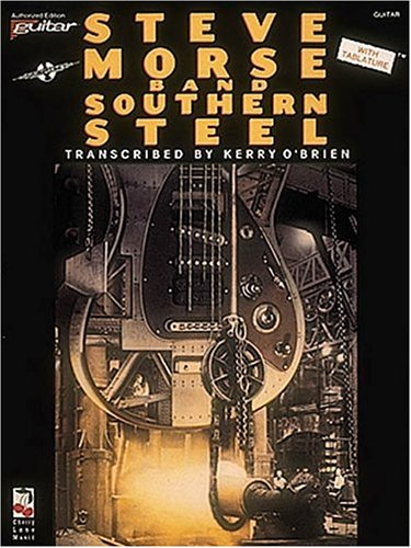 9780895247049: Steve Morse Band - Southern Steel (Advanced Edition Guitar, with Tablature)